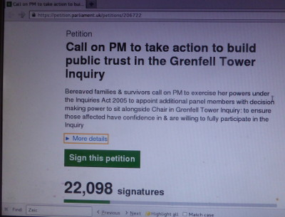 "18 December 2017: ""22,098 signatures"" shown on an online petition ""Call on PM to take action to build public trust in the Grenfell Tower Inquiry"" at petition.parliament.uk/petitions/206722"